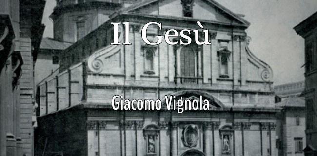 Il Gesu Giacomo Vignola