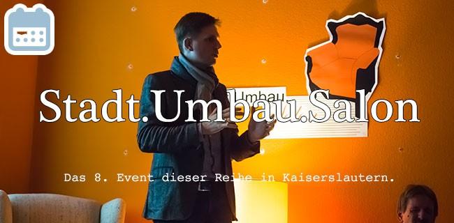 8. Stadt.Umbau.Salon in Kaiserslautern