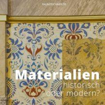 Historische Materialien oder doch lieber moderne Alternativen? Eine heiße Diskussion in der Denkmalpflege.